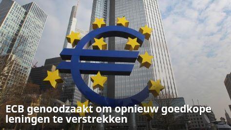 ECB genoodzaakt om opnieuw goedkope leningen te verstrekken